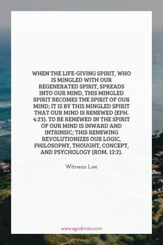 When the life-giving Spirit, who is mingled with our regenerated spirit, spreads…