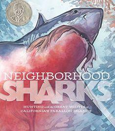 Neighborhood Sharks: Hunting with the Great Whites of California's Farallon Islands PDF
