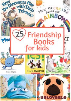 These 25 lovable picture books about friendship are just right for children in preschool, kindergarten, and first grade.