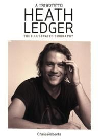 a-tribute-heath-ledger-illustrated-biography-chris-roberts-paperback-cover-art.jpg (200×272)