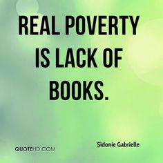 And most of humanity throughout the ages have lived in real poverty.