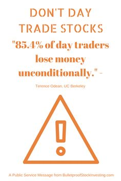of day traders lose money unconditionally. Stock Investing, Investing In Stocks, Stock Portfolio, Portfolio Management, Day Trader, Lost Money, Stock Market, How To Make Money