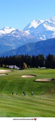 Crans sur Sierre Golf Club, Crans Montana, Wallis. Photo seveballesteros.com, adapted to pinterest by iloveswissmade