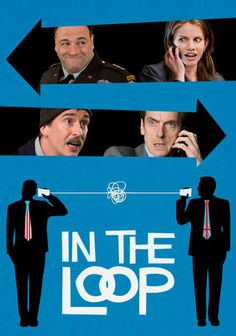"""""""In The Loop"""" (dir. Armando Iannucci, 2009) --- When the U.S. president and the U.K. prime minister decide to invade a certain Middle Eastern country, skeptical American and British operatives do their best to stop the runaway train to war in this scathing political comedy. Starring James Gandolfini and Anna Chlumsky."""