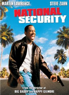 National Security  (29) IMDb 5.5/10 Available in HDAvailable on Prime  Two mismatched security guards are thrown together to bust a smuggling operation. Starring: Martin Lawrence,Steve Zahn Runtime: 1 hour, 28 minutes Available to watch on supported devices.