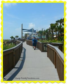 Boardwalk Myrtle Beach, South Carolina Affordable vacations for your family www.Cheap-FamilyVacations.com