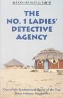 Alexander McCall Smith - The No. 1 Ladies' Detective Agency