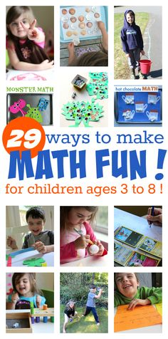 29 ways to make math fun for kids 3-8 years.