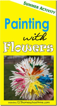 Painting with Flowers - Summer Kids Activity #toddler #preschool #summer