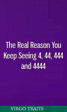 The Real Reason You Keep Seeing 4, 44, 444 and 4444 #astrology #virgo #gemini #capricorn #sagittarius