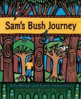 """Sam is a city boy. He doesn't care about the wonders of the bush. The shrubs are scratchy, and the waterhole swarms with mosquitoes. """"I'd be happy if it all disappeared,"""" says Sam. What will it take to turn Sam's head around?"""