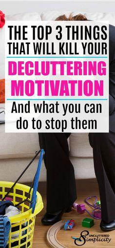 decluttering motivation | how to declutter | decluttering tips | decluttering for busy people | #declutter #decluttering #encouragement #clutterfree via @unclutteredsimplicity