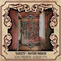 Ghosts - Mayday Parade already in love with it