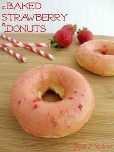 Baked Strawberry Donuts- pinned mostly for the strawberry glaze recipe