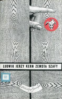 """""""Zemsta szafy"""" Ludwik Jerzy Kern Cover by Daniel Mróz Book series Biblioteka Stańczyka"""