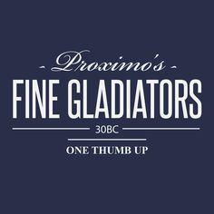 Proximo's Fine Gladiators Tshirt 30BC One Thumb Up