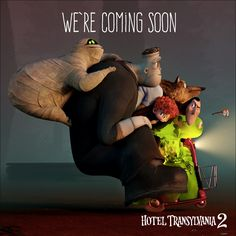 At this rate, they won't arrive until the fall ;)  #HotelT2 - In theaters September 25th