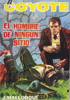 El hombre de ningún sitio. Ed. Cid, 1962. (Col. El Coyote ; 84)