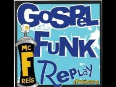 Gospel Funk Replay - 27 músicas | Reviver Representações