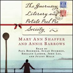 the guernsey literary and potato society - Google Search... One of the best books I've read this year!