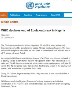 """""""WHO declares end of Ebola outbreak in Nigeria,"""" Statement October, 20 2014. Collected by NLM October 24, 2014 from http://www.who.int/mediacentre/news/statements/2014/nigeria-ends-ebola/en/"""