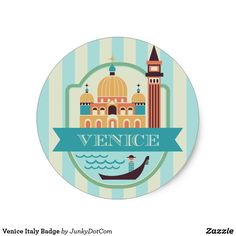Venice Italy Badge Classic Round Sticker July 27 2017 #zazzle #junkydotcom #summer #gift