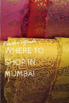 Insider's Guide: Where to Shop in Mumbai