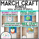 March Craftivities With Writing Prompts/Pages