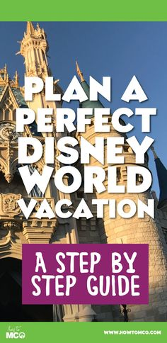 """Thinking about taking a trip to Walt Disney World? Well many people who are inexperienced with all the in's and out's of the planning processes become overwhelmed incredibly fast. Here's our step-by-step guide which will give you a true """"HowToMCO"""" way of doing things!"""