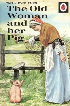 Ladybird Well Loved Tales - The Old Woman and her Pig Spot Books, I Love Books, My Books, Reading Books, Kids Reading, Tales Series, Book Series, Nostalgia, Ladybird Books