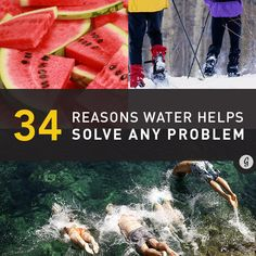 34 Reasons Water Helps Solve Any Problem #DitchDisposable
