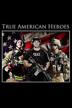 American heroes police military and fireman Real Hero, My Hero, Police Wife Life, Leo Wife, Thing 1, American Pride, American Flag, American History, Thin Blue Lines