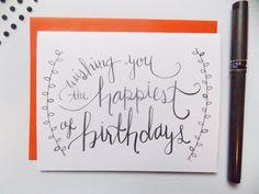 Items similar to Birthday Card - Happy Birthday Card - Calligraphy Birthday Card - Birthday Card For Her- Wishing You The Happiest of Birthdays - SImple Card on Etsy Birthday Cards For Her, Card Birthday, Birthday Wishes, Birthday Greetings Quotes, Happy Birthday Greeting Card, Calligraphy Birthday Card, Happy Doodles, Handmade Greetings, Greeting Cards Handmade