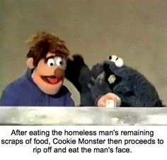 These Sesame Street Memes Will Put An Uncomfortable Spin On Your Childhood - Neatorama street dark meme These Sesame Street Memes Will Put An Uncomfortable Spin On Your Childhood Elmo Memes, Dankest Memes, Funny Memes, Jokes, Sesame Street Memes, Sesame Street Muppets, Dark Humour Memes, Dark Memes, Haha Funny