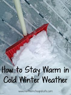 Learn how to stay warm in cold winter weather from someone who has survived more than three decades of freezing Minnesota winters.