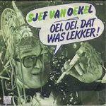 Sjef van Oekel ~ Oei, Oei, dat Was Lekker!   (1980)