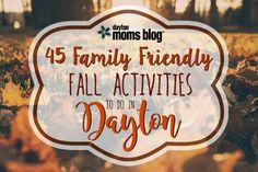 45 Family Friendly Fall Activities To Do Dayton!