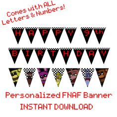 PRINTABLE FNAF Banner - Diy personalized - Birthday party decor by PogoParties on Etsy https://www.etsy.com/listing/232272877/printable-fnaf-banner-diy-personalized