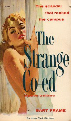 """Ernest Chiriaka/Bernard Safran """"The Strange Co-ed""""; Bart Frame (1959) [""""Co-ed Sinners"""", 1953] Avon #T-336 Cover art by Darcy [Ernest Chiriak..."""