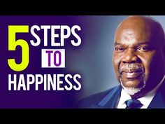 5 Steps to Happiness by TD Jakes (Challenge Your Own Story) Lord And Savior, My Lord, Anthony Smith, Td Jakes, Christian Videos, Steve Harvey, Motivational Messages, Documentaries, Challenges