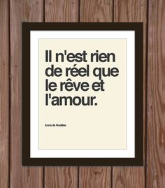 French quote poster print: Nothing is real dreams and love by Arcadiagraphic