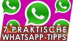 7 praktische Whatsapp-Tipps | Geniale Fakten, Tipps & Tricks