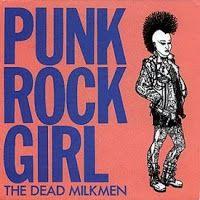 """The Dead Milkmen - """"Punk Rock Girl"""""""