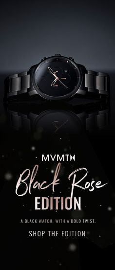 Introducing the Black Rose Edition. A black watch, with a bold twist.