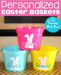 Create your own Easter baskets with vinyl and plastic buckets from the Dollar Tree! Quick and easy! The Daily DIYer: Personalized Easter Basket