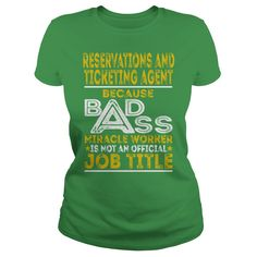 Reservations And Ticketing Agent Because BADASS Miracle Worker Job Shirts #gift #ideas #Popular #Everything #Videos #Shop #Animals #pets #Architecture #Art #Cars #motorcycles #Celebrities #DIY #crafts #Design #Education #Entertainment #Food #drink #Gardening #Geek #Hair #beauty #Health #fitness #History #Holidays #events #Home decor #Humor #Illustrations #posters #Kids #parenting #Men #Outdoors #Photography #Products #Quotes #Science #nature #Sports #Tattoos #Technology #Travel #Weddings…