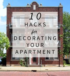 10 Hacks for Decorating Your Apartment - These are awesome ideas for renters!