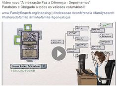 """Novo vídeo """"A Indexação Faz a Diferença"""" Clique em  https://youtu.be/4_V1XFOaZYI  #indexacao #conferencia  #familysearch"""
