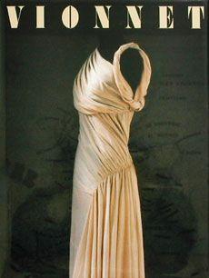 I love this Madeline Vionnet dress the best!