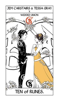 "Jem and Tessa Tarot card by Cassandra Jean. Ten of runes: the wedded union rune. Cassie: ""I can't tell you when it takes place. Just that it does. Could be during CoHF, or TDA, or between the two. It could be a written scene, or just something that happens. They are surrounded by daisies here, which symbolize loyal love and patience, and as you can see, Tessa is wearing Will's bracelet still."""